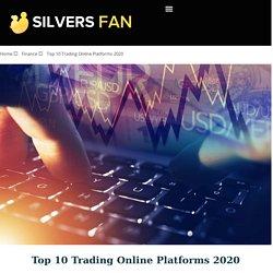 Top 10 Trading Online Platforms 2020