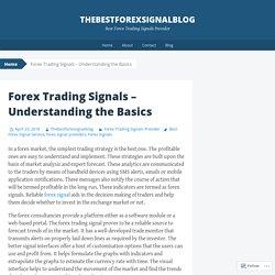Forex Trading Signals – Understanding the Basics