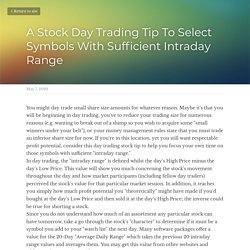 A Stock Day Trading Tip To Select Symbols With Sufficient Intraday Range