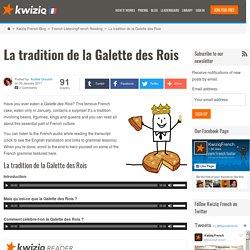 La tradition de la Galette des Rois - Kwiziq French Blog