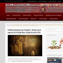 Gnose et templiers : féminin sacré de la Sophia, sagesse divine, déesse mariale au croissant étoilé