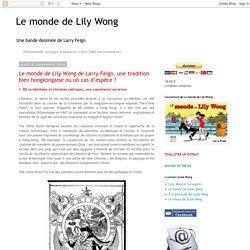 Le monde de Lily Wong de Larry Feign, une tradition bien hongkongaise ou un cas d'espèce ?