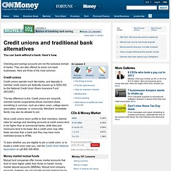 Credit unions and traditional bank alternatives