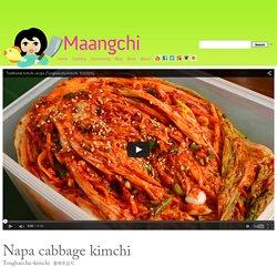 Traditional napa cabbage kimchi (Tongbaechu-kimchi) recipe