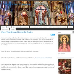 Free Traditional Catholic Books - Catholic Tradition - Traditional Catholic Reading