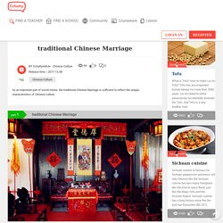 traditional Chinese Marriage – Chinese culture – CCHATTY