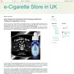 e-Cigarette Store in UK: Why People Are Switching Their Smoking Habit from Traditional Cigarettes to E-Cig