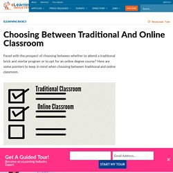 Choosing Between Traditional And Online Classroom - eLearning Industry