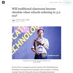 Will traditional classroom become obsolete when schools ushering in 3.0 era?