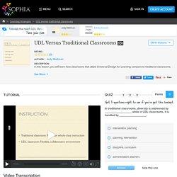 UDL Versus Traditional Classrooms Tutorial