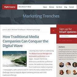 How Traditional Media Companies Can Conquer the Digital Wave