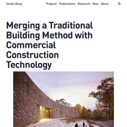 Studio Gang – Merging a Traditional Building Method with Commercial Construction Technology