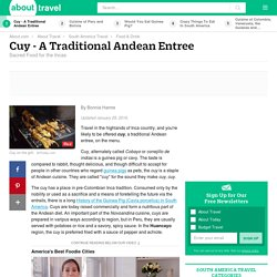 Cuy - Traditional Andean Entree: Description and Recipes