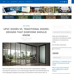 uPVC Doors Vs. Traditional Doors: Designs That Everyone Should Know - AIS GLASS