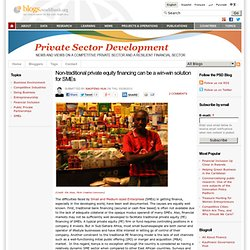 Non-traditional private equity financing can be a win-win solution for SMEs