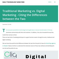 Traditional Marketing vs. Digital Marketing - Citing the Differences between the Two