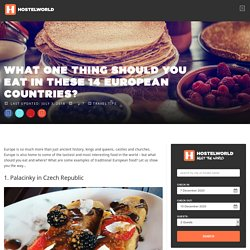 Traditional European Food from 14 Different Countries
