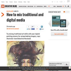 How to mix traditional and digital media
