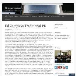 Ed Camps vs Traditional PD
