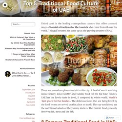 Top 8 Traditional Food Culture of UAE – DubaiPoster UAE