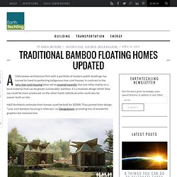 Traditional Bamboo Floating Homes Updated