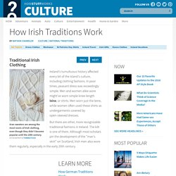 Traditional Irish Clothing - How Irish Traditions Work