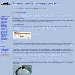 Traditional Instruments and Music of the Mongolia people - text in English