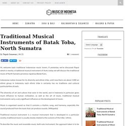 Music Of Indonesia: Traditional Musical Instruments of Batak Toba, North Sumatra