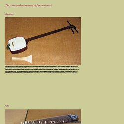 The traditional instruments of Japanese music