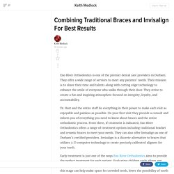 Combining Traditional Braces and Invisalign For Best Results