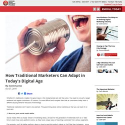 How Traditional Marketers Can Adapt in Today's Digital Age