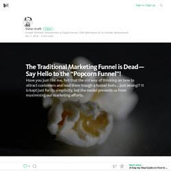 The Traditional Marketing Funnel is Dead! – Medium