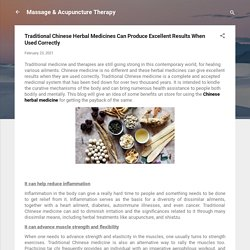Traditional Chinese Herbal Medicines Can Produce Excellent Results When Used Correctly