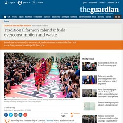 Traditional fashion calendar fuels overconsumption and waste