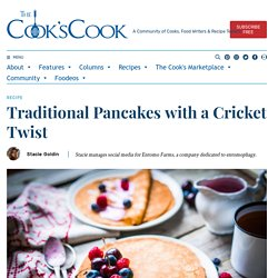 Traditional Pancakes with a Cricket Twist