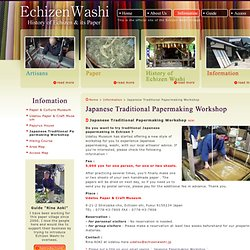 Japanese Traditional Papermaking Workshop