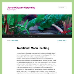 Traditional Moon Planting by Aussie Organic Gardening