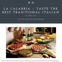 Taste The Best Traditional Italian - La Calabria - Italian Restaurant, Perth