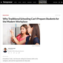 Why Traditional Schooling Can't Prepare Students for the Modern Workplace