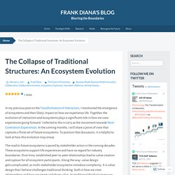 The Collapse of Traditional Structures: An Ecosystem Evolution