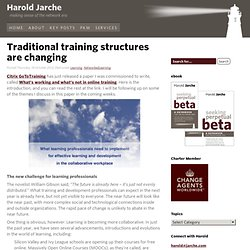 Traditional training structures are changing