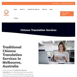 Traditional Chinese Translation Services Australia