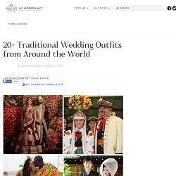 Traditional Wedding Outfits from Around the World