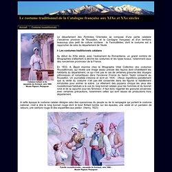 Le costume traditionnel de la Catalogne française aux XIXe et XXe siècles