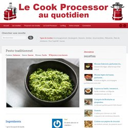 Pesto traditionnel – Le Cook Processor au quotidien