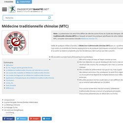 Médecine traditionnelle chinoise (MTC) - Bienfaits, Applications, En Pratique