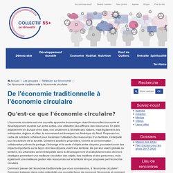 De l'économie traditionnelle à l'économie circulaire