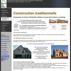 Maison traditionnelle, construction en briques ou parpaings