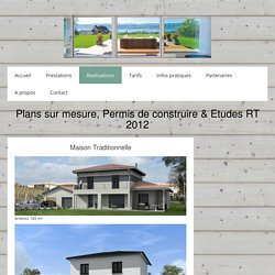 Maison traditionnelle - Dessinateur Plans Permis de construire & Etudes Thermiques