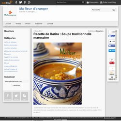 Recette de Harira : Soupe traditionnelle marocaine - Blog cuisine marocaine / orientale Ma Fleur d'Oranger / Cuisine du monde /Recettes simples et cratives